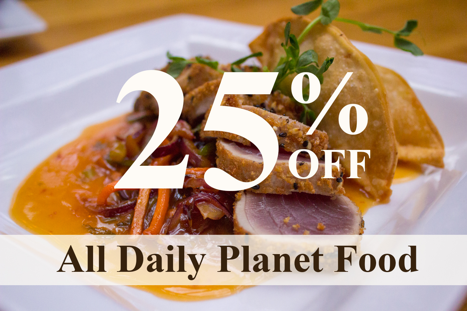 Daily-Planet-Burlington-Restauran-March-Promotion